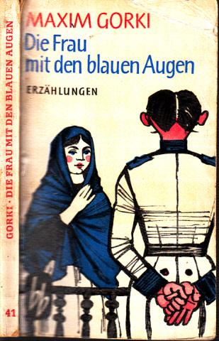 Die Frau mit den blauen Augen - Meistererzählungen
