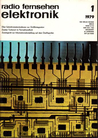 Radio Fernsehen Elektronik - Hefte 1, 2, 3, 4, 5, 6, 7, 8, 9, 10, 11/1979 11 Hefte