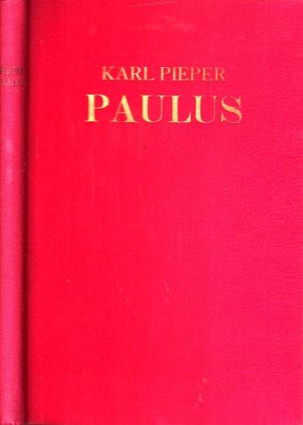 Paulus - Seine missionarische Persönlichkeit und Wirksamkeit