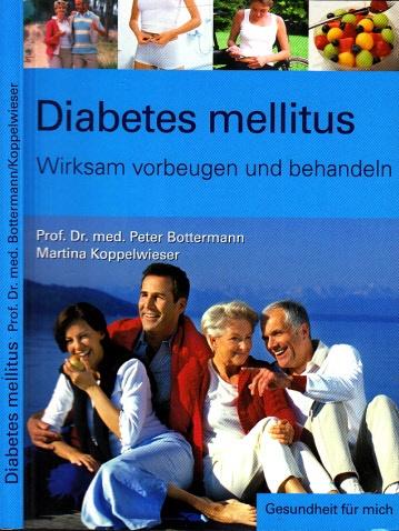 Diabetes mellitus - Wirksam vorbeugen und behandeln