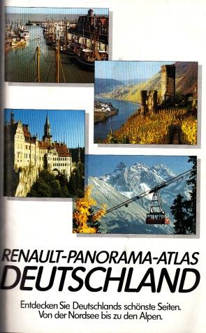 Renault-Panorama-Atlas Deutschland - Entdecken Sie Deutschlands schönste Seiten, Von der Nordsee bis zu den Alpen