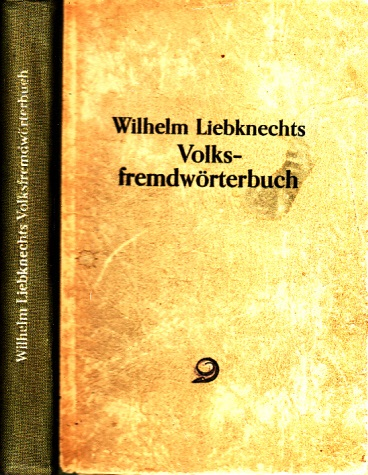 Wilhelm Liebknechts Volksfremdwörterbuch