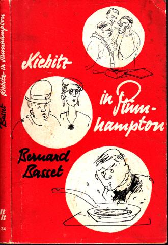 Kiebitz in Plumhampton Benno-Bücher, Reihe religiöser Erzählungen, Band 34 - Herausgegeben von Elisabeth Antkowiak