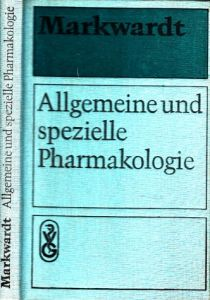 Allgemeine und spezielle Pharmakologie und Toxikologie Im Auftrage der Pharmakologischen Gesellschaft der DDR