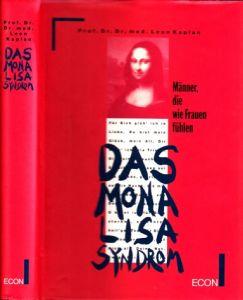 Das Mona Lisa Syndrom - Männer, die wie Frauen fühlen