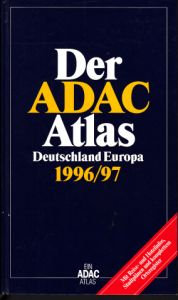 Der ADAC Atlas Deutschland Europa 1996/97