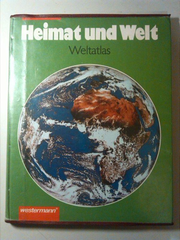 Heimat und Welt Weltatlas - Ausgabe für Berlin, Brandenburg, Mecklenburg-Vorpommern, Sachsen, Sachsen-Anhalt, Thüringen