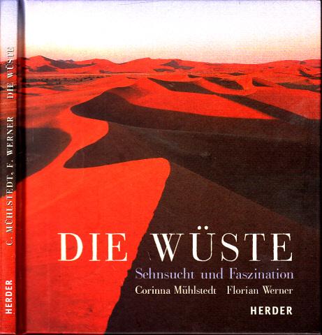 Die Wüste - Sehnsucht und Faszination Bilder von Florian Werner
