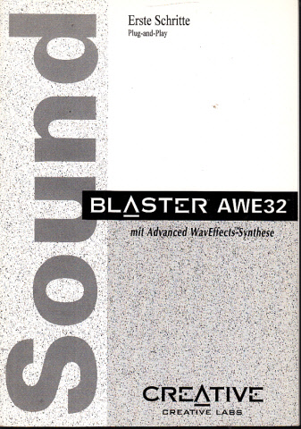 Erste Schritt - Blasters AWE 32 mit Advanced Wav Effects Synthese