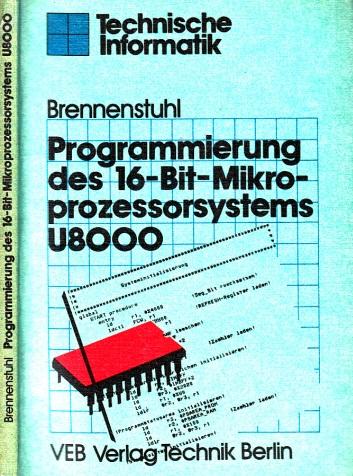 Programmierung des 16-Bit-Mikroprozessorsystems U8000 Technische Informatik