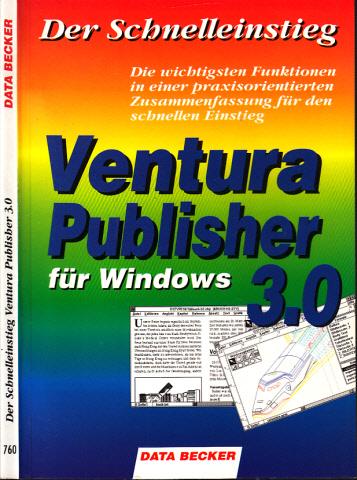 Ventura Publisher 3.0 für Windows - Der Schnelleinstieg
