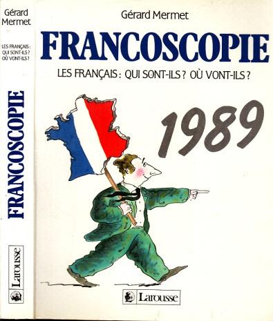 Francoscopie - Les Francais: Qui Sont-Ils? Ou Vont-Ils? Dessins de Nicolas Guilbert