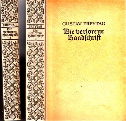 Die verlorene Handschrift - Roman in fünf Büchern: erster und zweiter Teil