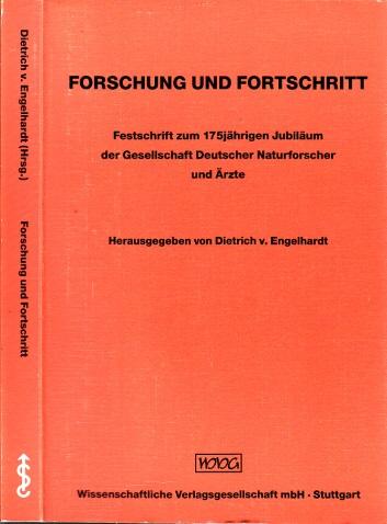 Forschung und Fortschritt - Festschrift zum 175jährigen Jubiläum der Gesellschaft Deutscher Naturforscher und Ärzte