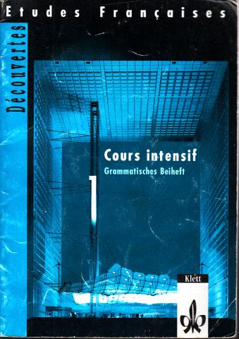 Decouvertes, Cours intensif 1 - Grammatisches Beiheft