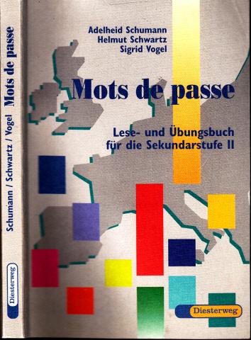 Mots de passe - Lese- und Übungsbuch für die Sekundarstufe II