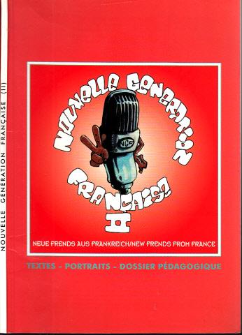 Nouvella Generation Francaise II - Neue Freunde aus Frankreich II