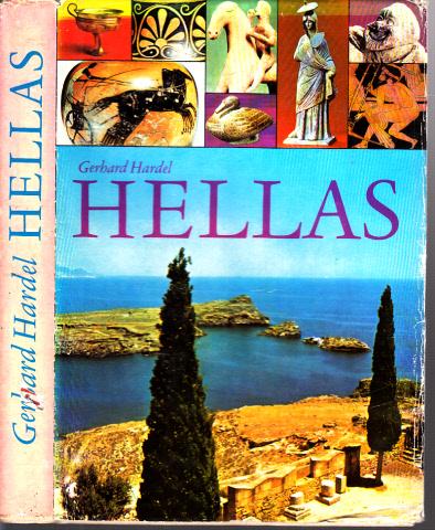 Hellas - Geschichte vom alten Griechenland Illustrationen von Ingeborg Friebel