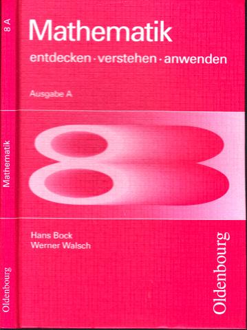Mathematik 8 - entdecken, verstehen, anwenden - Ausgabe A
