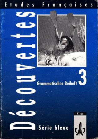 Decouvertes, Cours intensif 3 - Grammatisches Beiheft