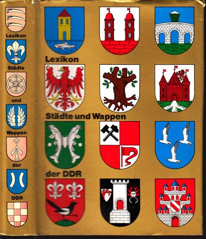 Lexikon Städte und Wappen der Deutschen Demokratischen Republik