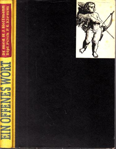Ein offenes Wort Ein Buch über die Liebe