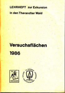 Versuchsflächen 1986 - Lehrheft zur Exkursion in den Tharandter Wald