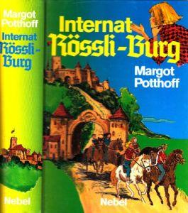 Internat Rössli-Burg Illustrationen: Christel Friede-Tatje