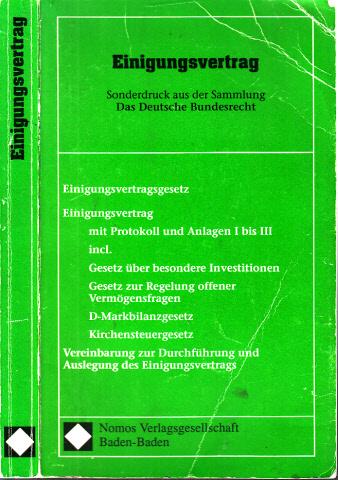 Einigungsvertrag - Sonderdruck aus der Sammlung Das Deutsche Bundesrecht