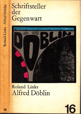 Alfred Döblin - Leben und Werk Schriftsteller ier Gegenwart