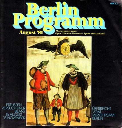 Berlin Programm August´81 - Monatsprogramm: Oper, Theater, Konzerte, Sport, Restaurants