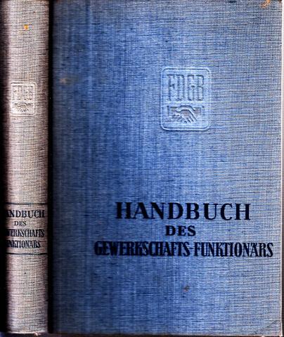 Handbuch des Gewerkschafts-Funktionärs