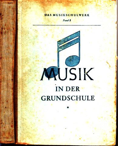 Musik in der Grundschule 5. bis 8. Schuljahr - Das Musikschulwerk Band 3