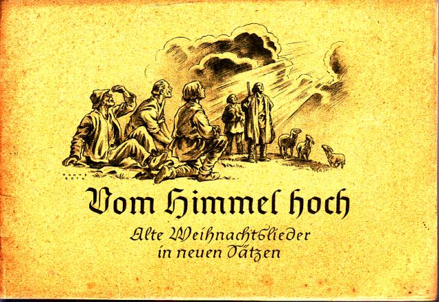 Vom Himmel hoch - Alte Weihnachtslieder in neuen Sätzen für Singstimmen und Instrumente Edition Merseburger 1505