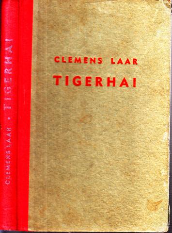 Tigerhai - Ein Südsee-Roman, nach Tatsachen erzählt