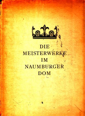 Die Meisterwerke im Naumburger Dom Aufnahmen von Erich Kirsten
