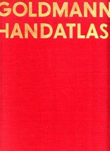 Goldmanns Handatlas 87 Kartenseiten, 14 Geschichtskarten, 56 Nebenkarten, 85 Stadtunmgebungspläne, Einführungstexte und Tabellen