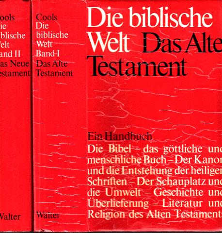 Die biblische Welt erster und zweiter Band - Handbuch zur Heiligen Schrift in zwei Bänden 2 Bücher
