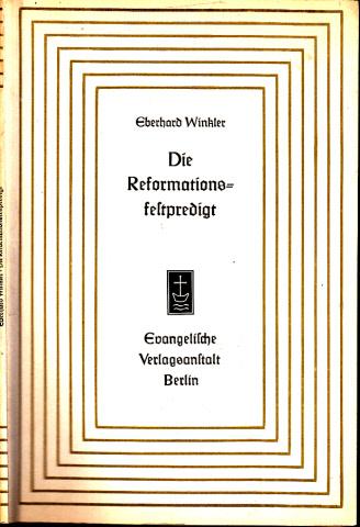 Die Reformationsfestpredigt