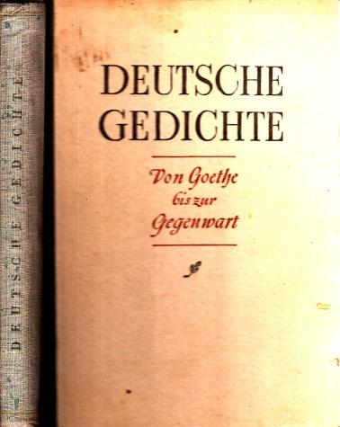 Deutsche Gedichte - Von Goethe bis zur Gegenwart
