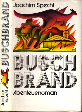 Buschbrand - Abenteuerroman