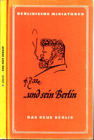 H. Zille ... und sein Berlin