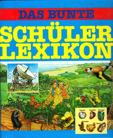 Das bunte Schülerlexikon Illustration von Christian Bessiere - Deutsch von Georg Telemann