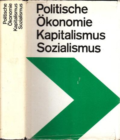 Politische Ökonomie des Kapitalismus und des Sozialismus - Lehrbuch für das marxistisch-leninistische Grundlagenstudium