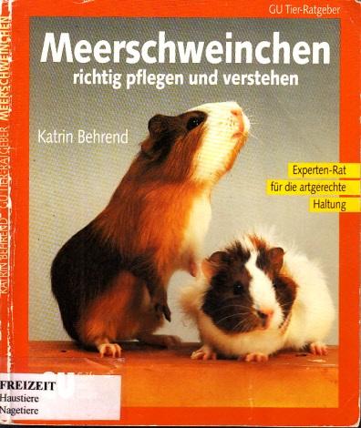 Meerschweinchen richtig pflegen und verstehen - Experten-Rat für die artgerechte Haltung Farbfotos: Karin Skogstac - Zeichnungen: GyörgyJanlovics - GU-Tier-Ratgeber