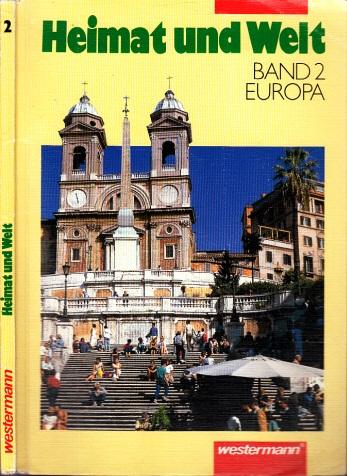 Heimat und Welt - Band 2: Europa - Ausgabe für Berlin, Brandeburg, Mecklenburg-Vorpommern, Sachsen, Sachsen-Anhalt und Thüringen