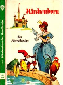 Märchenborn des Abendlandes Göttinger Jugendbücher