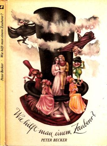 Wie hilft man einem Zauberer? Mit Illustrationen vom Autor