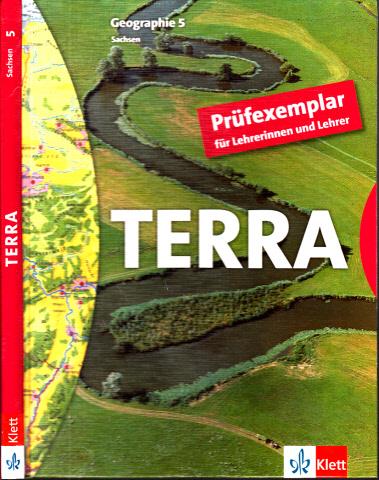 Terra Geographie 5 - Ausgabe für Sachsen - Prüfexemplar für Lehrerinnen und Lehrer