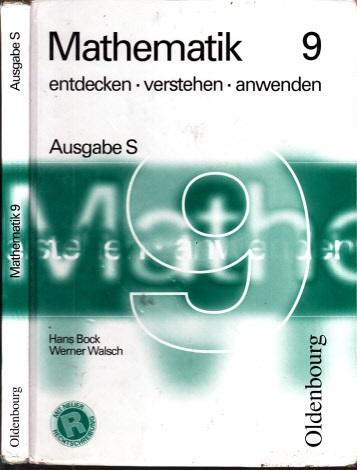 Mathematik 9 - entdecken, verstehen, anwenden - Ausgabe S